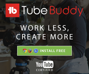 TubeBuddy affiliate link Work Less Create More Install free